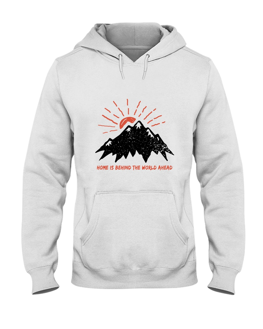 Home Is Behind The World Hooded Sweatshirt