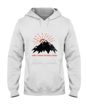 Home Is Behind The World Hooded Sweatshirt front