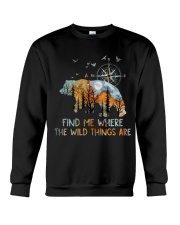 Find Me Where The Wild Things Crewneck Sweatshirt thumbnail