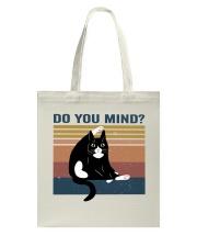 Do You Mind Tote Bag thumbnail