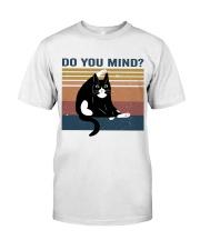 Do You Mind Classic T-Shirt thumbnail