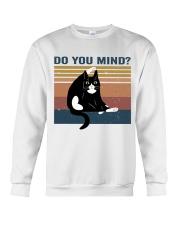 Do You Mind Crewneck Sweatshirt thumbnail