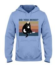 Do You Mind Hooded Sweatshirt front