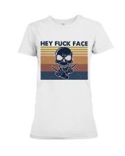 Hey Fuck Face Premium Fit Ladies Tee thumbnail