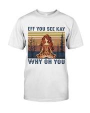 Eff You See Kay Premium Fit Mens Tee thumbnail