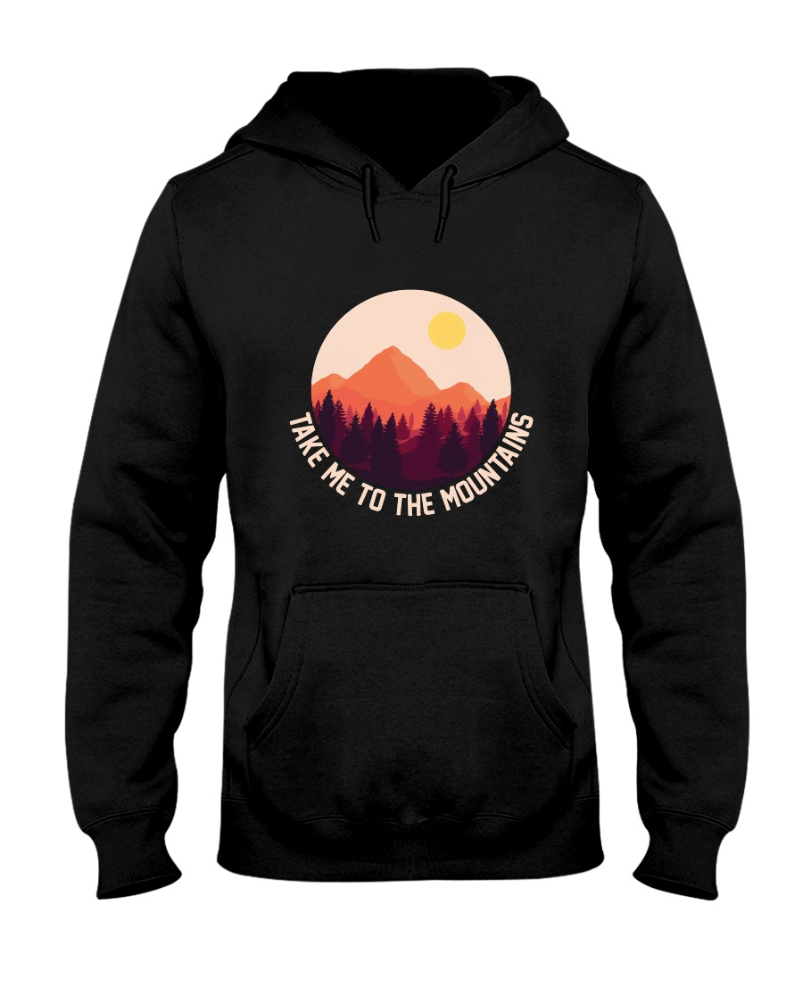 Take Me To The Mountains Hooded Sweatshirt