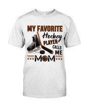 My Favorite Hockey Player Classic T-Shirt front