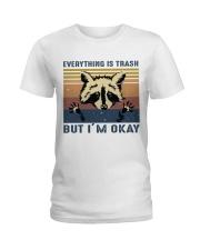 Everything Is Trash Ladies T-Shirt thumbnail