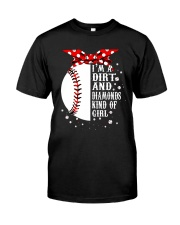 I'm A Dirt And Diamonds Classic T-Shirt front
