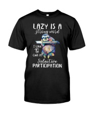 Lazy Is A Strong Word Classic T-Shirt thumbnail