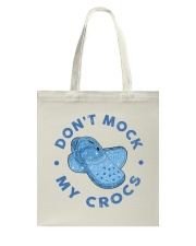 Dont Mock My Crocs Tote Bag thumbnail