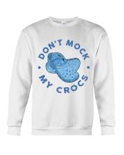 Dont Mock My Crocs Crewneck Sweatshirt thumbnail