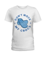 Dont Mock My Crocs Ladies T-Shirt thumbnail