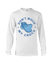 Dont Mock My Crocs Long Sleeve Tee thumbnail