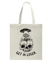 Get In Loser Tote Bag thumbnail