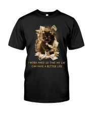 Cat Can Have A Better Life Classic T-Shirt front