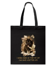 Cat Can Have A Better Life Tote Bag thumbnail