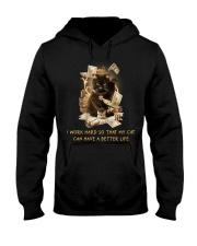 Cat Can Have A Better Life Hooded Sweatshirt thumbnail