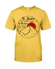 No Shadow No Mountain Classic T-Shirt thumbnail