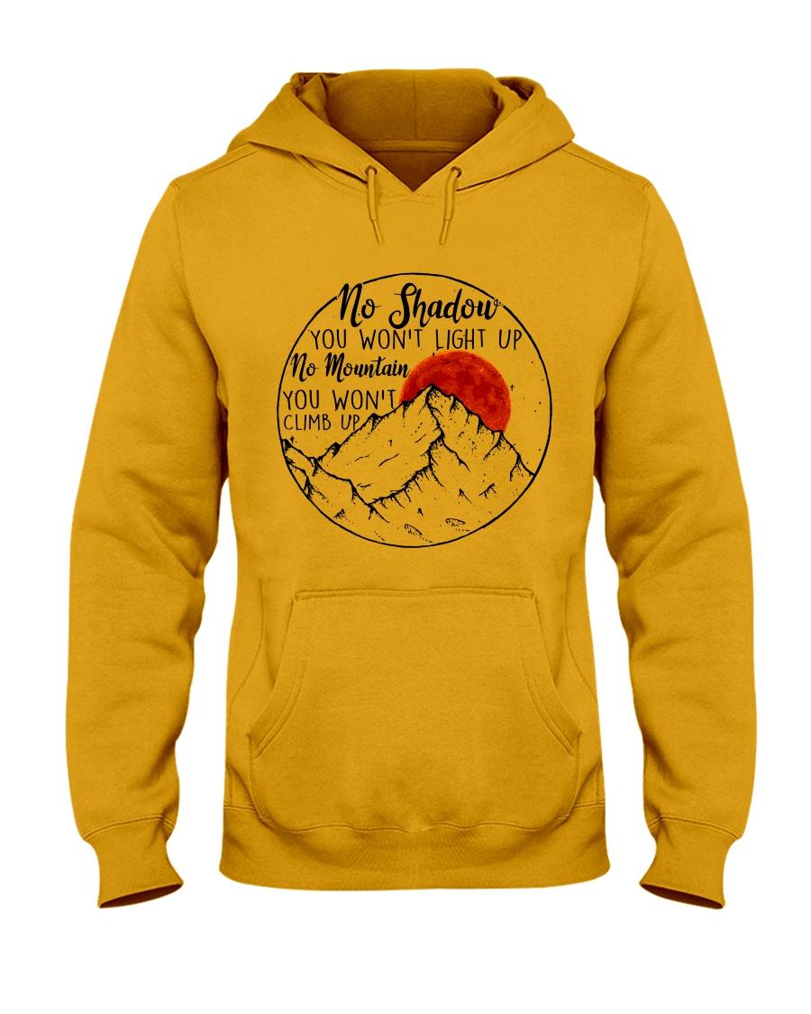 No Shadow No Mountain Hooded Sweatshirt