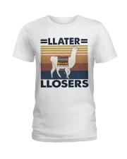 Llater Llosers Ladies T-Shirt thumbnail