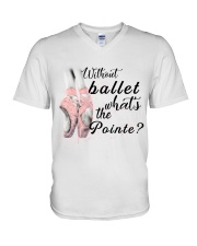 Without Ballet What The Pointe V-Neck T-Shirt thumbnail