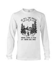 Of All The Paths You Take In Life Long Sleeve Tee thumbnail