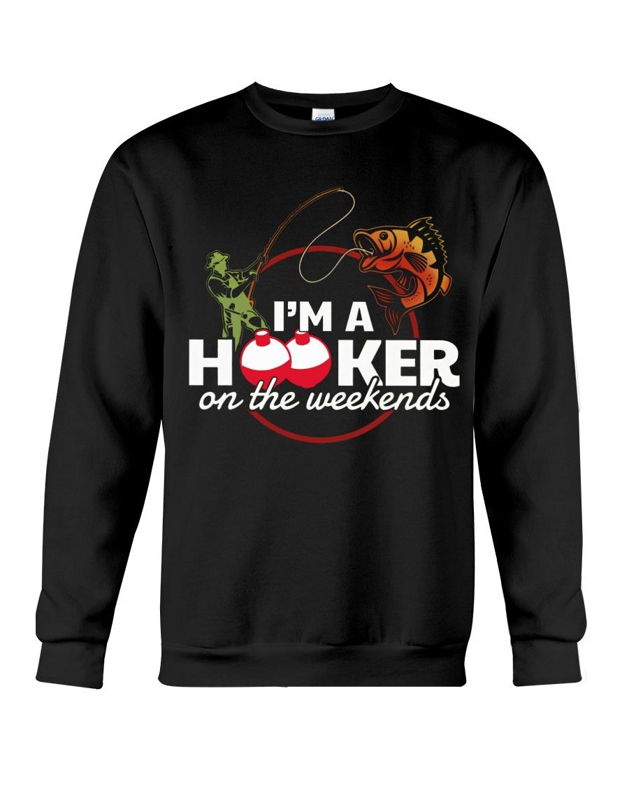 Im a Hooker Crewneck Sweatshirt