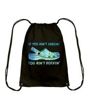 If You Ain't Crocin Drawstring Bag thumbnail