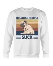 Because People Suck Crewneck Sweatshirt thumbnail