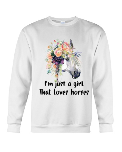 I Am Just A Girl Love Horses