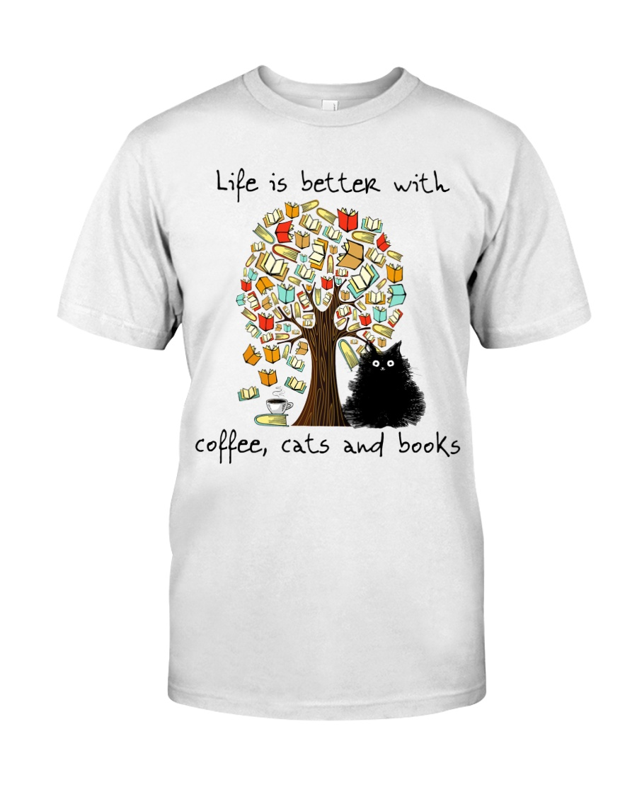 Life Is Better With Classic T-Shirt
