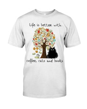Life Is Better With Classic T-Shirt front