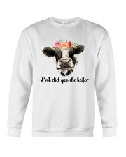 But Did You Die Heifer 3 Crewneck Sweatshirt thumbnail