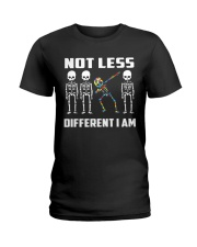 Not Less Different I Am Ladies T-Shirt thumbnail