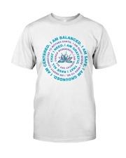I Am Balanced Classic T-Shirt thumbnail