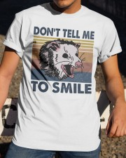 Don't Tell Me To Smile Classic T-Shirt apparel-classic-tshirt-lifestyle-28