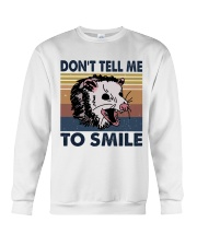 Don't Tell Me To Smile Crewneck Sweatshirt tile