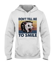 Don't Tell Me To Smile Hooded Sweatshirt tile