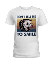 Don't Tell Me To Smile Ladies T-Shirt tile