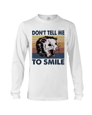 Don't Tell Me To Smile Long Sleeve Tee tile
