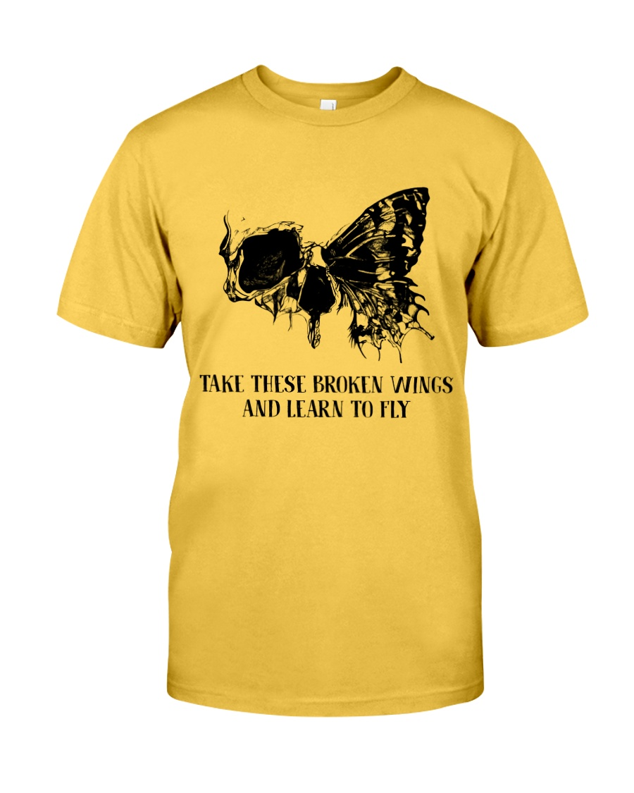 Take These Broken Wings Classic T-Shirt