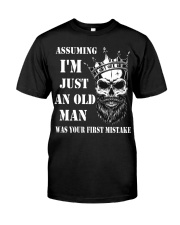 Assuming I'm Just An Old Man Classic T-Shirt thumbnail