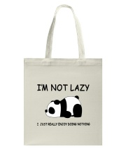 I Am Not Lazy Tote Bag thumbnail