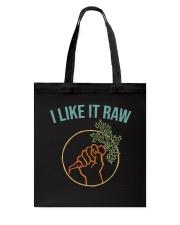 I Like It Raw Tote Bag thumbnail