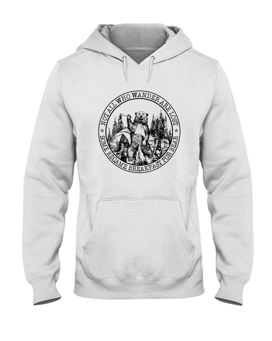 Not All Who Wander Are Lost 4 Hooded Sweatshirt