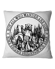 Not All Who Wander Are Lost 4 Square Pillowcase thumbnail