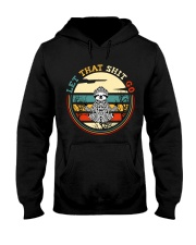 Let That Go Hooded Sweatshirt front