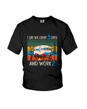 I Say We Camp 5 Days Youth T-Shirt tile