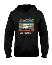 I Say We Camp 5 Days Hooded Sweatshirt front